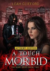 A Touch Morbid (The Sider Series Book 2) Pdf Book