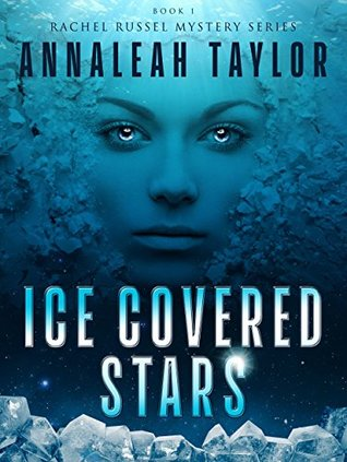 Ice Covered Stars (Rachel Russel Mystery Series Book 1)