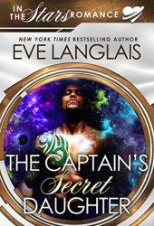 The Captain's Secret Daughter (In the Stars; Gypsy Moth, #3) Pdf Book