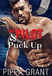 The Pilot & the Puck-Up Book Pdf