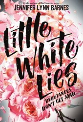 Little White Lies (Debutantes, #1) Book Pdf