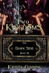 Two Kingdoms (The Dark Side, #3) Pdf Book
