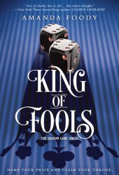 King of Fools (The Shadow Game, #2) Pdf Book