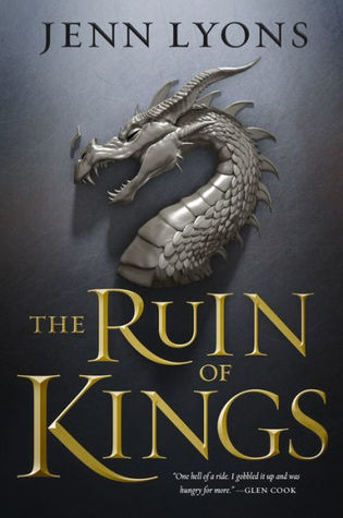 The Ruin of Kings (A Chorus of Dragons, #1)