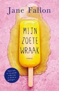 Mijn Zoete Wraak (EN: My Sweet Revenge) Boek omslag