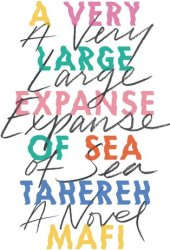 A Very Large Expanse of Sea Pdf Book