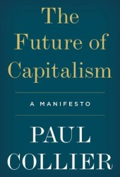 The Future of Capitalism: Facing the New Anxieties Pdf Book