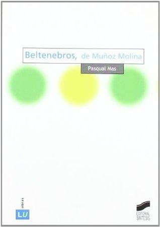 Beltenebros, de Muñoz Molina