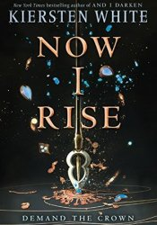 Now I Rise (The Conqueror's Saga #2) Pdf Book