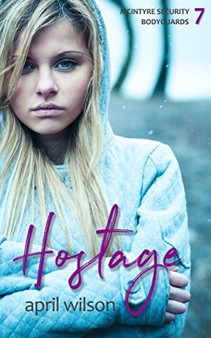 Hostage (McIntyre Security Bodyguard #7)