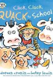 Click, Clack, Quack to School! Pdf Book