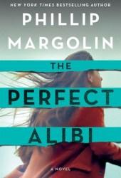 The Perfect Alibi (Robin Lockwood #2) Pdf Book