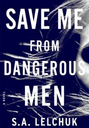 Save Me from Dangerous Men (Nikki Griffin, #1) Pdf Book