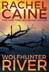 Wolfhunter River (Stillhouse Lake, #3) Book Pdf