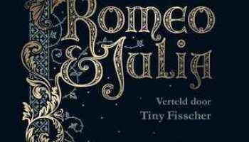 Romeo & Julia – William Shakespeare & Tiny Fisscher