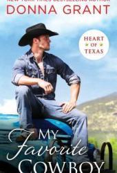 My Favorite Cowboy (Heart of Texas #3) Pdf Book