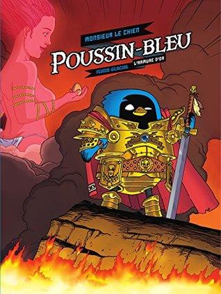 Poussin-Bleu T1 L'armure d'or