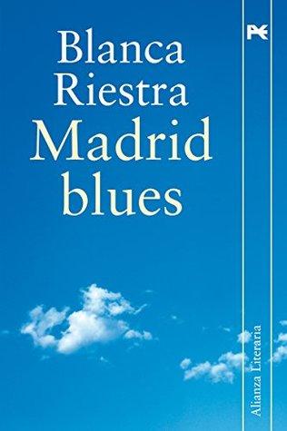 Madrid blues (Alianza Literaria