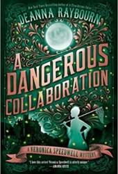 A Dangerous Collaboration (Veronica Speedwell #4) Book Pdf