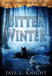 Bitter Winter (Ilyon Chronicles, #5) Pdf Book
