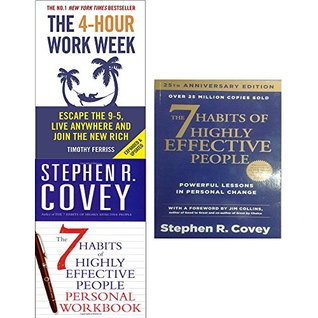The 4-Hour Work Week, The 7 Habits of Highly Effective People, The 7 Habits of Highly Effective People Personal Workbook