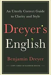 Dreyer's English: An Utterly Correct Guide to Clarity and Style Pdf Book