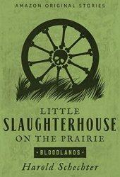 Little Slaughterhouse on the Prairie Book Pdf