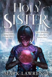 Holy Sister (Book of the Ancestor, #3) Pdf Book