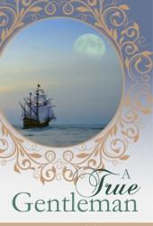 A True Gentleman (Regency Love #2)
