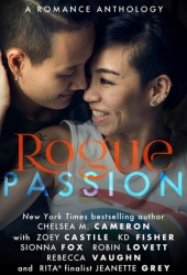 Rogue Passion (Rogue, #5)