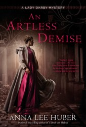 An Artless Demise (Lady Darby Mystery #7) Pdf Book