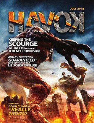 Havok Magazine - July 2018: Rampage! Monsters vs. Robots
