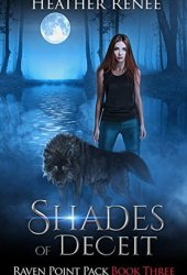 Shades of Deceit (Raven Point Pack Trilogy #3)