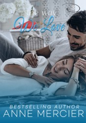 The Way We Love (The Way #3) Pdf Book