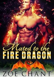 Mated to the Fire Dragon (Elemental Mates #4) Pdf Book