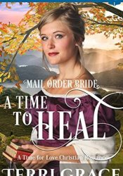 A Time to Heal (A Time for Love #4) Pdf Book