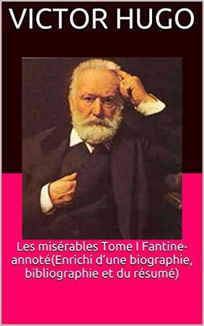 Les misérables Tome I Fantine-annoté