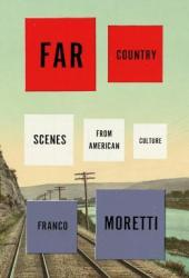Far Country: Scenes from American Culture Pdf Book