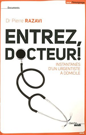 Entrez, docteur !