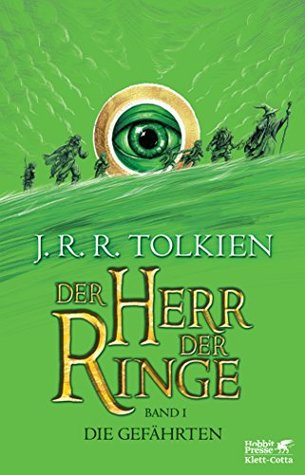 Der Herr der Ringe - Die Gefährten: Neuüberarbeitung und Aktualisierung der Übersetzung von Wolfgang Krege