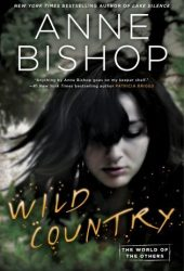 Wild Country (The World of the Others, #2; The Others, #7)