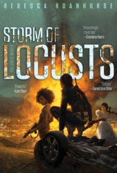 Storm of Locusts (The Sixth World, #2) Pdf Book