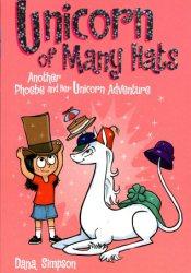 Unicorn of Many Hats (Phoebe and Her Unicorn, #7) Pdf Book