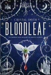 Bloodleaf (Bloodleaf, #1) Pdf Book