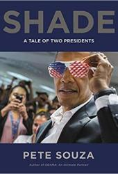 Shade: A Tale of Two Presidents Book Pdf