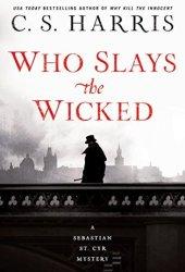 Who Slays the Wicked (Sebastian St. Cyr, #14) Pdf Book