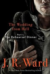 The Rehearsal Dinner (The Wedding From Hell, #1; Firefighters, #0.5) Book Pdf