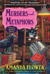 Murders and Metaphors (Magical Bookshop Mystery #3) Pdf Book
