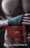 Blood Lust by Tricia Andersen