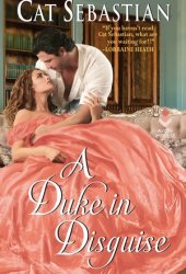 A Duke in Disguise (Regency Imposters, #2) Pdf Book